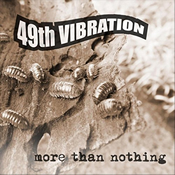49th Vibration: More Than Nothing