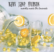 Baby Jane Hudson: Marbles Made Like Lemonade