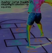 Baby Jane Hudson: Skipping In Chalked Up Squares